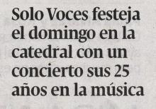 Sólo Voces festeja el domingo en la Catedral con un concierto sus 25 años en la música